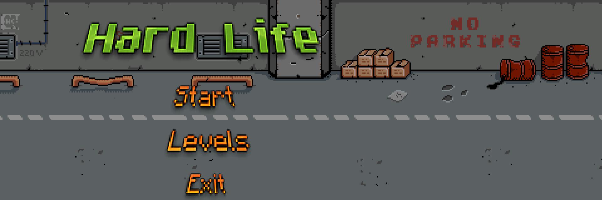 Hard Life banner