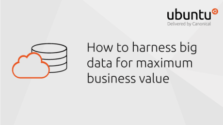How to harness big data for maximum business value
