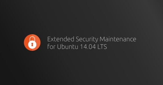 Ubuntu 14 04 LTS has transitioned to ESM support | Ubuntu blog