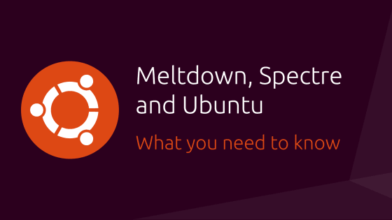 Meltdown, Spectre and Ubuntu: What you need to know | Ubuntu blog