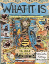 Book cover for What It Is