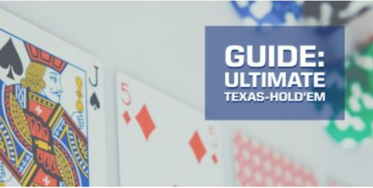 Guide to Ultimate Texas Hold'em