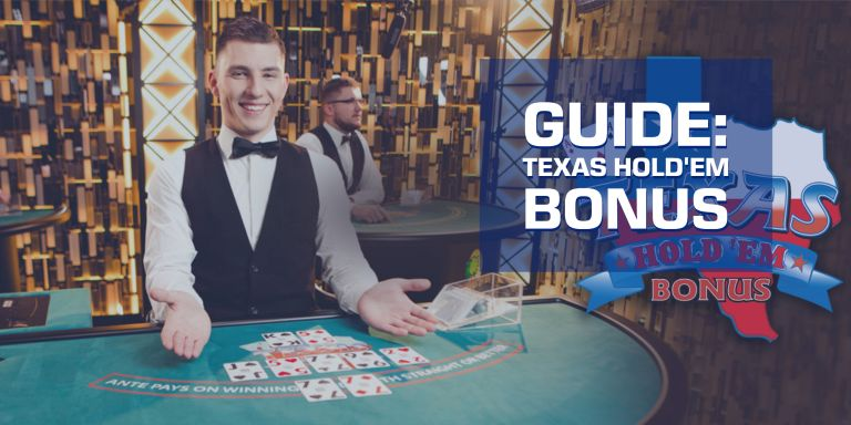 Texas Hold'em Bonus: A Guide and How To Play