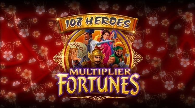 108 Heroes Multiplier Fortunes Slot Review