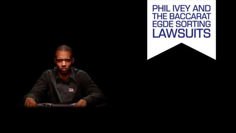 Phil Ivey, Baccarat & the Infamous $20m Lawsuits
