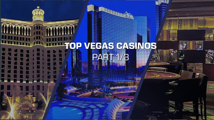 top vegas casinos part 1