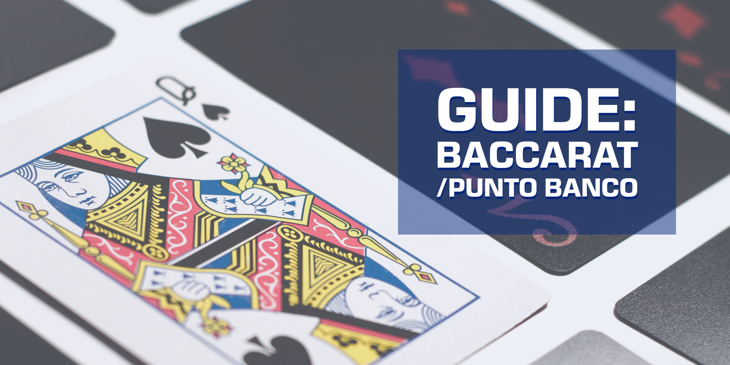 Guide to Baccarat (how to play the card game) feature image