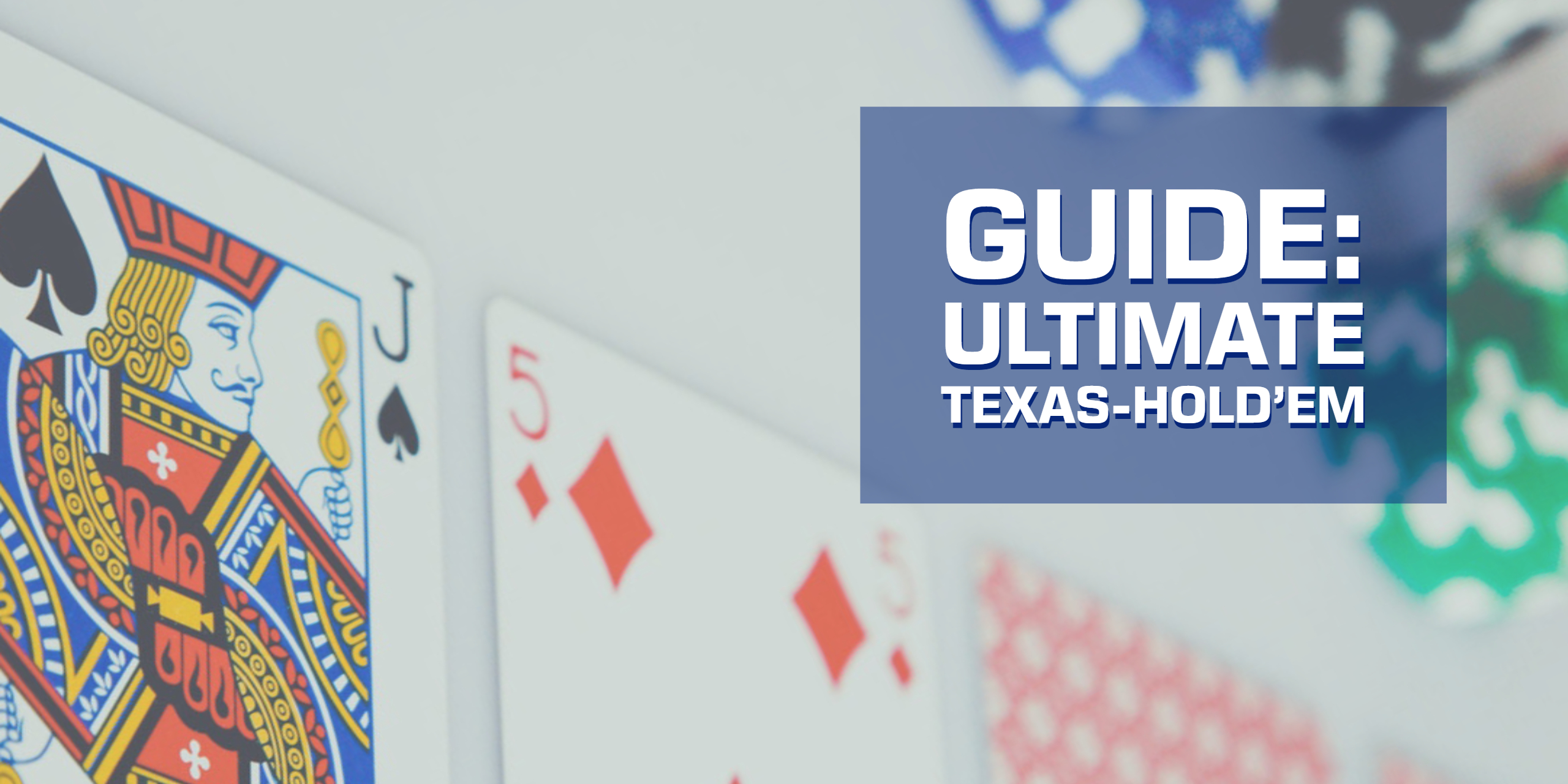Guide -Ultimate Texas Hold'em