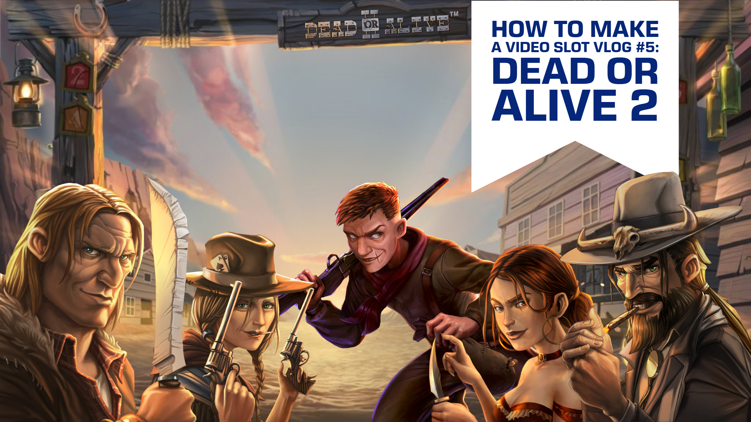 Netents Dead or Alive 2_ the making of featuring Letsgiveitaspin - Playing the game