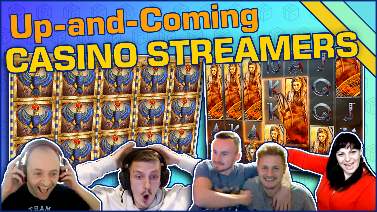 Part 4 of the up and coming casino streamers series for 2019