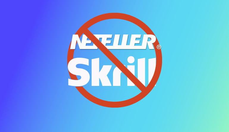 skrill_and_neteller_banned_from_welcome_bonuses