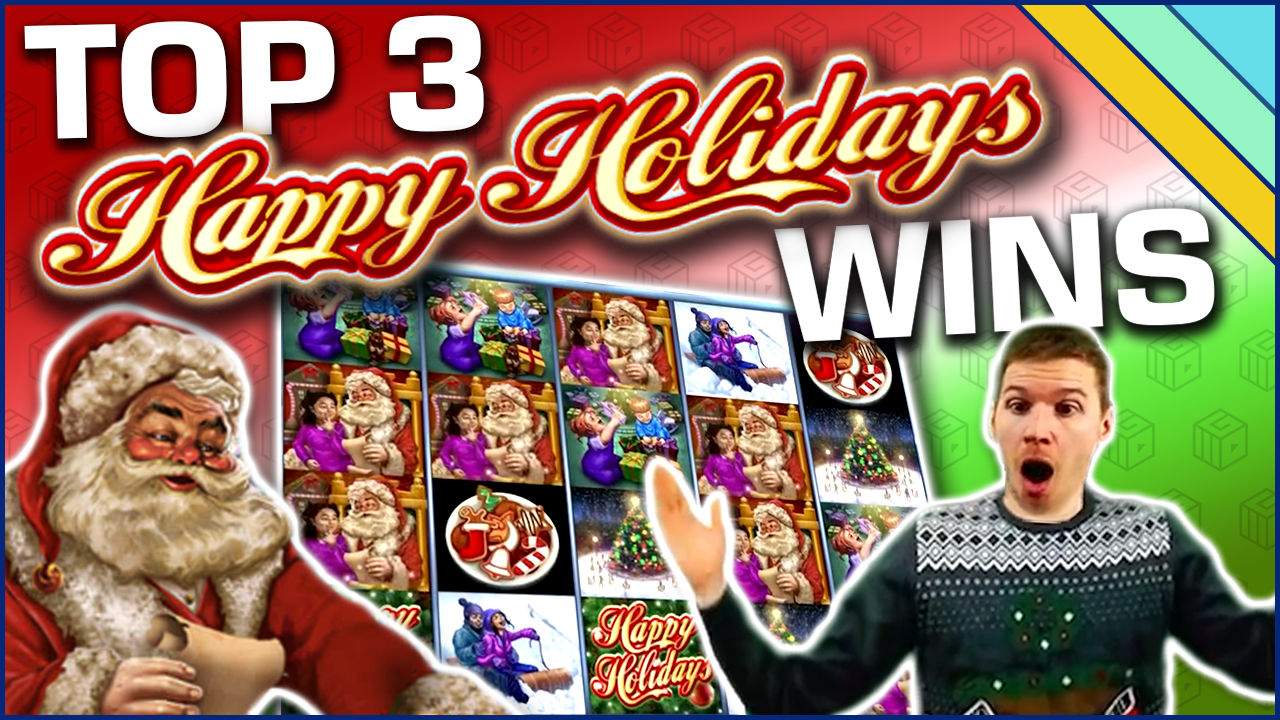 3 streamers and 3 big happy holidays wins on slots