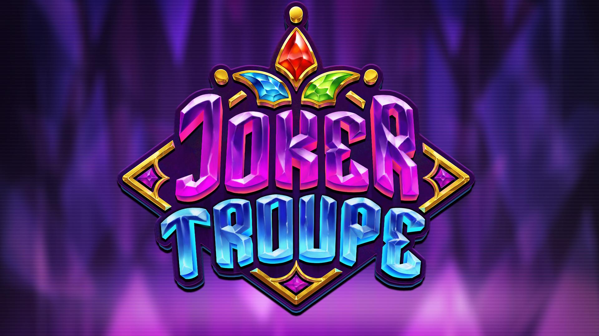 Joker Troupe Slot Push Gaming Review