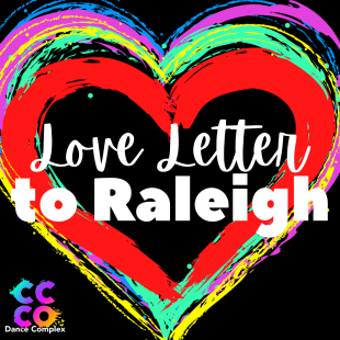 Love Letter to Raleigh