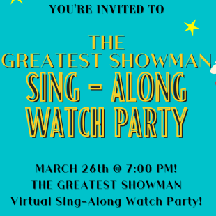 The Greatest Showman Virtual Watch Party