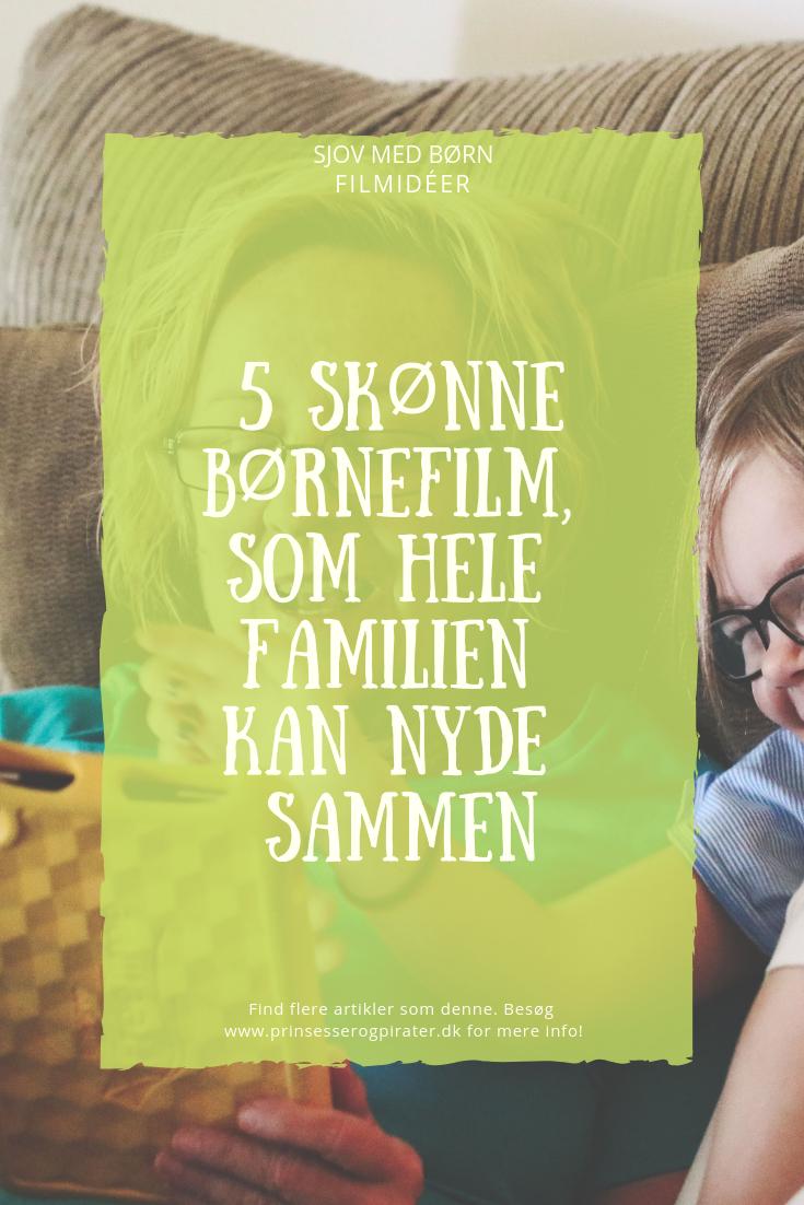 5 skønne børnefilm, som hele familien kan nyde sammen