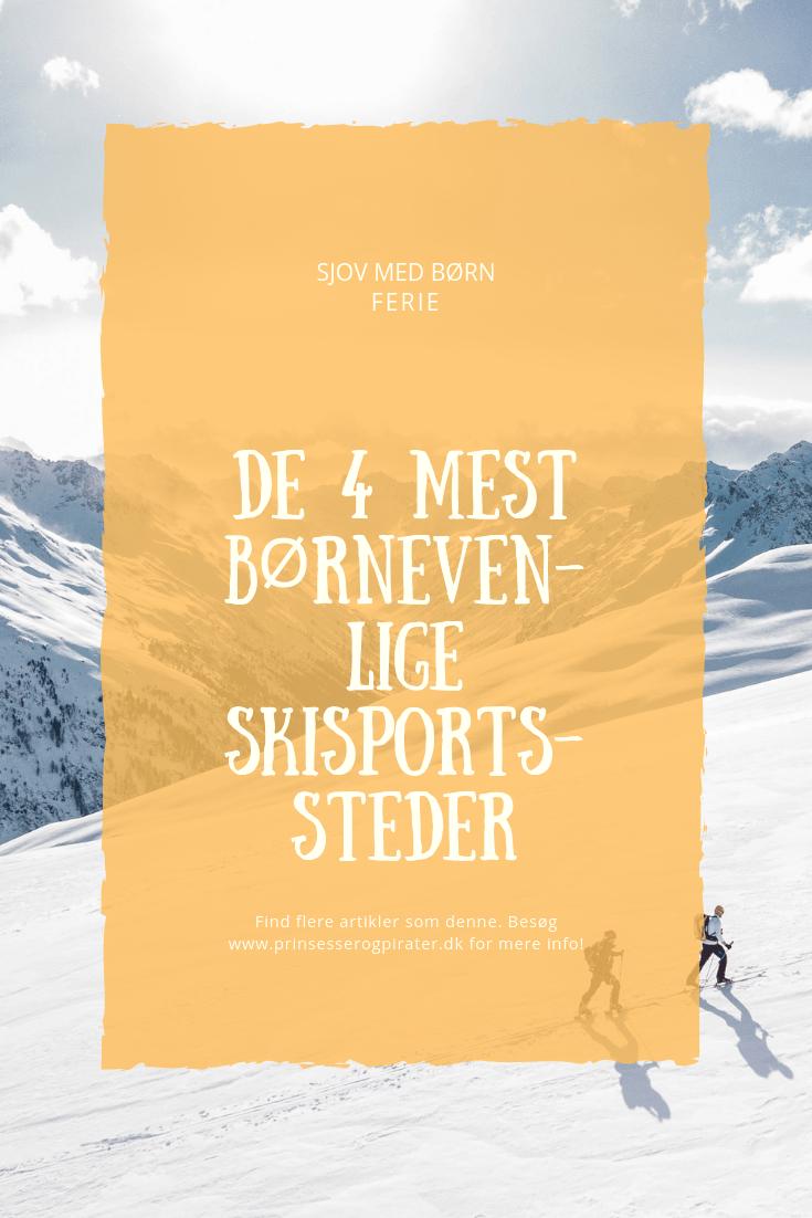 De 4 mest børnevenlige skisportssteder