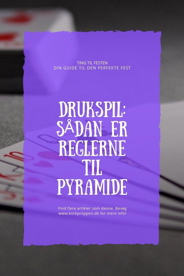 Drukspil: Sådan er reglerne til pyramide
