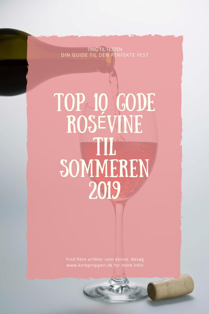 Top 10 gode rosévine til sommeren 2019