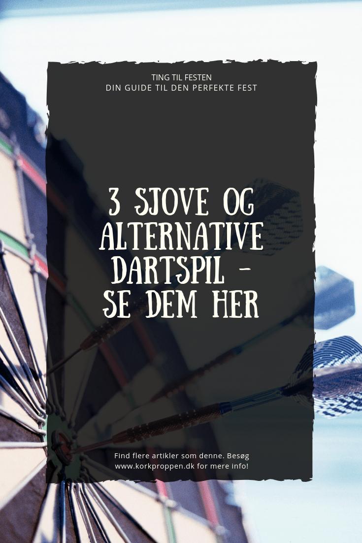 3 sjove og alternative dartspil - Se dem her