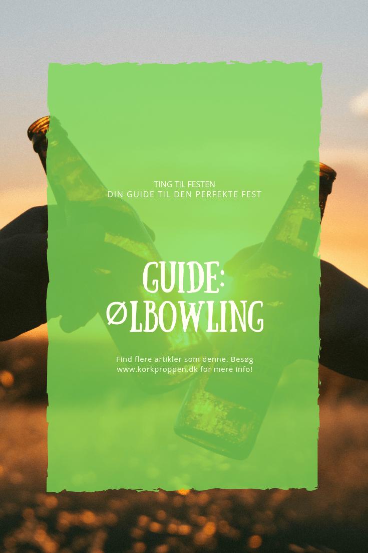 Guide: Ølbowling