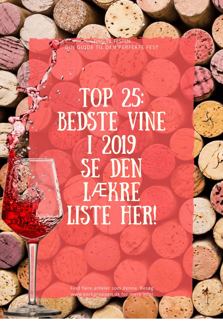 Top 25: Bedste vine i 2019