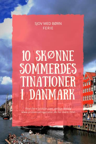 10 skønne sommerdestinationer i Danmark