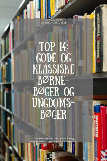 Top 14: Gode og Klassiske Børnebøger og Ungdomsbøger