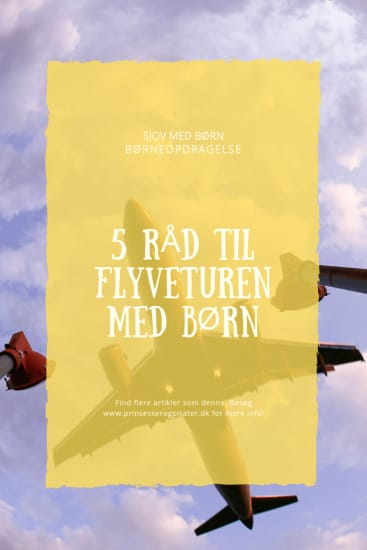 5 råd til flyveturen med børn