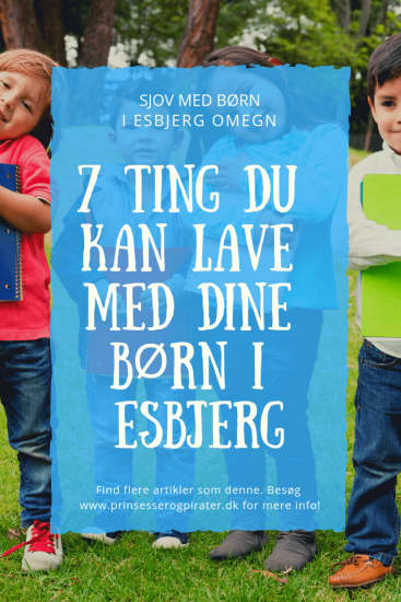 7 Ting Du Kan Lave Med Dine Børn I Esbjerg, Helt Gratis