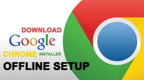 download google chrome terbaru offline