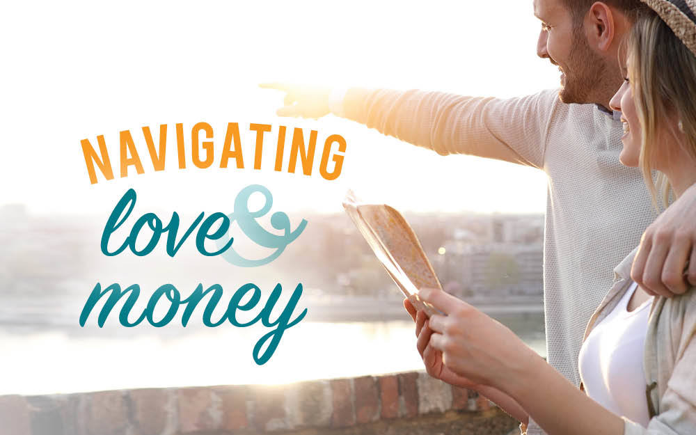 Navigating Love & Money