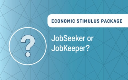 Economic Stimulus Package – JobSeeker or JobKeeper