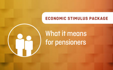 Economic Stimulus Package – What it means for pensioners