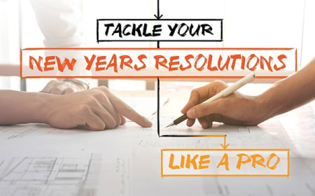 Tackle your New Years resolutions like a pro