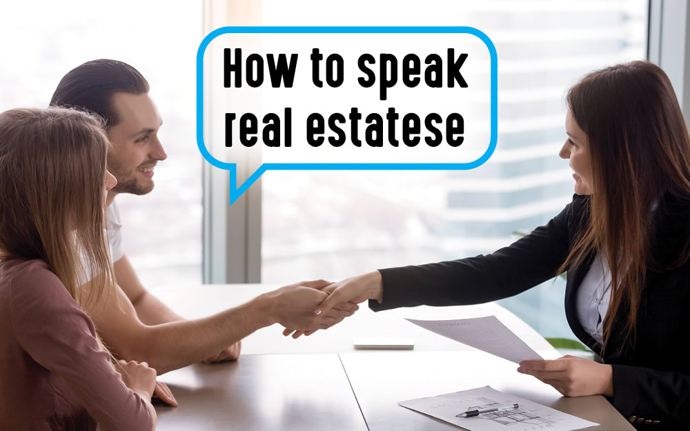 How to speak 'real estatese'