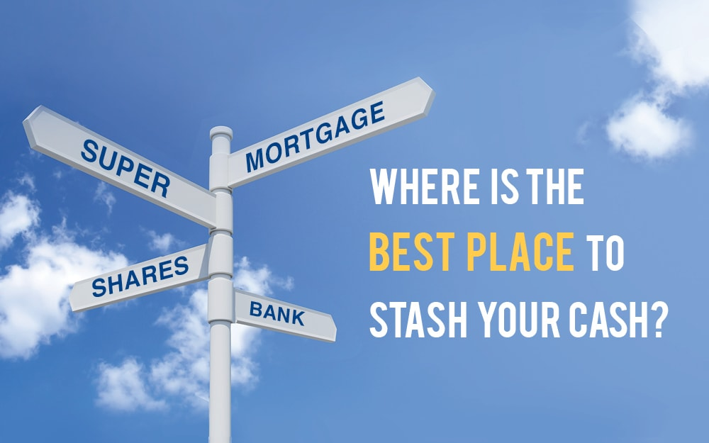 Where is the best place to stash your cash?