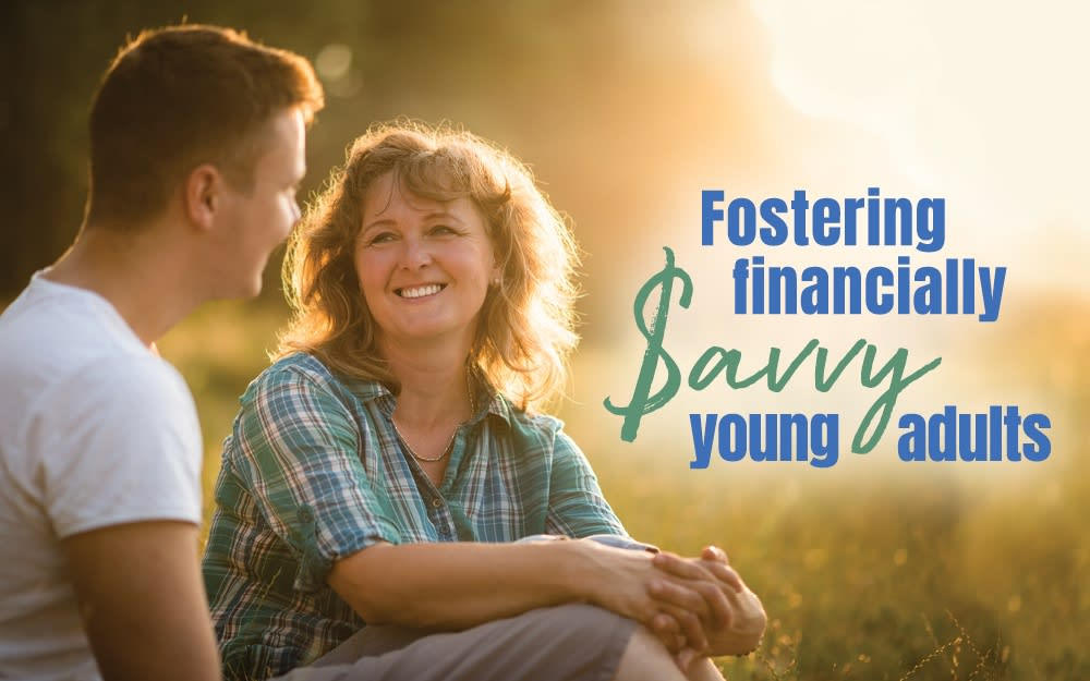 Fostering financially savvy young adults
