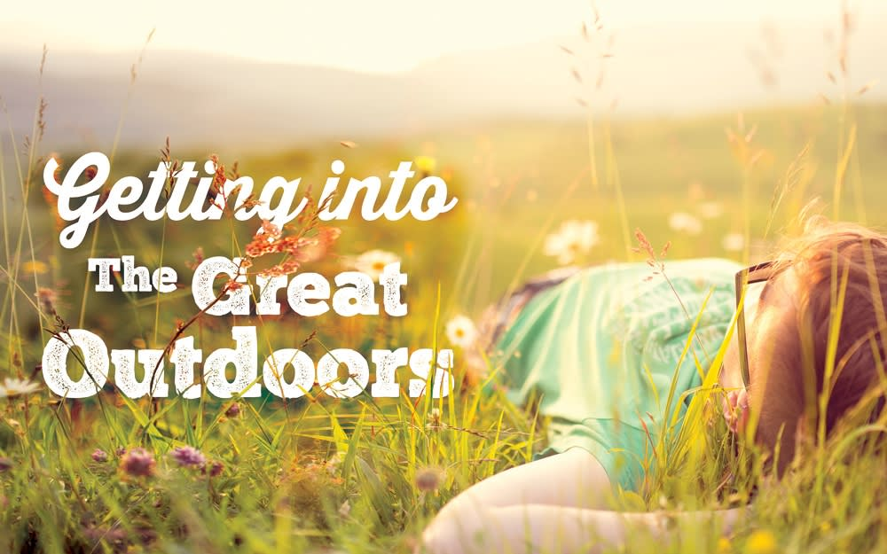 Getting into the great outdoors