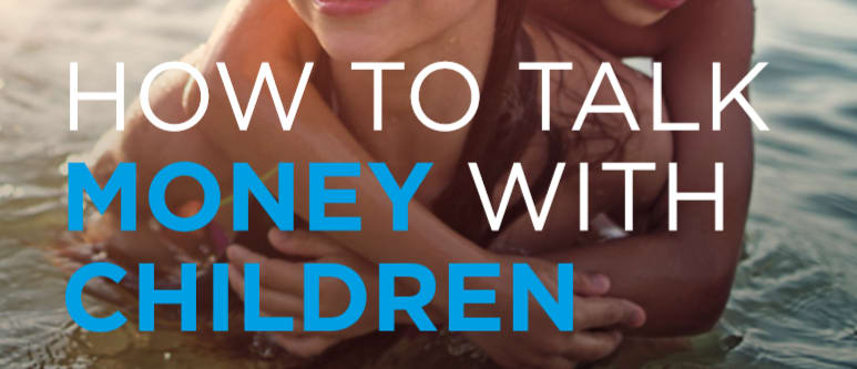 How to Talk with Children about Money
