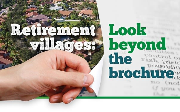 Retirement villages: look beyond the brochure