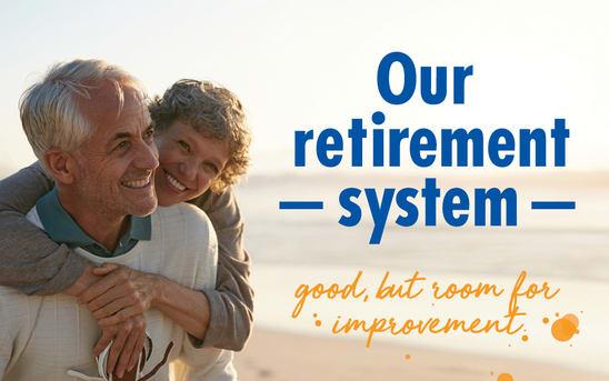 The Australian retirement system – good, but room for improvement