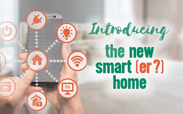 Introducing the new smart(er?) home