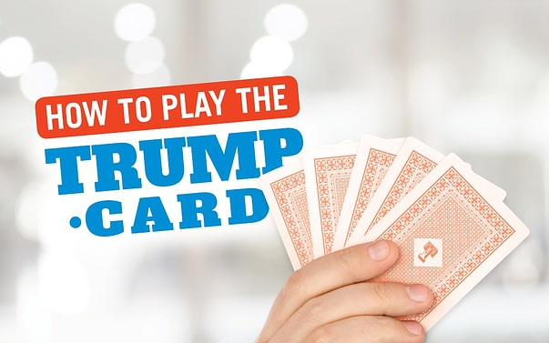 How to play the Trump card