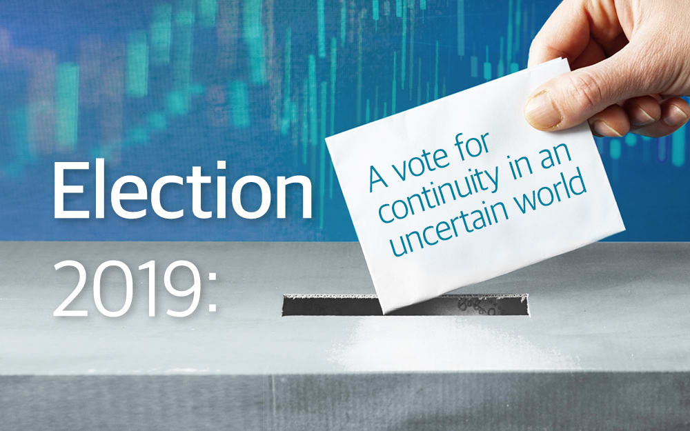 Election 2019: A vote for continuity in an uncertain world