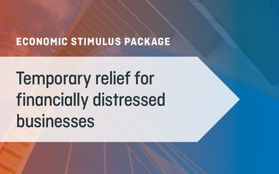 Temporary Relief for Financially Distressed Businesses