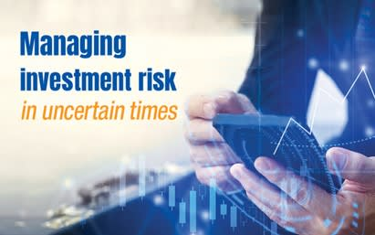 Managing investment risk in uncertain times