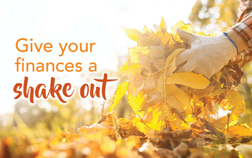 Give your finances an autumn shake-out
