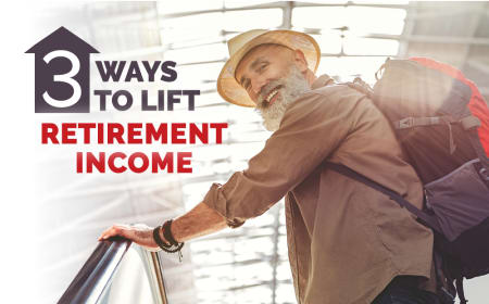 3 ways to lift retirement income