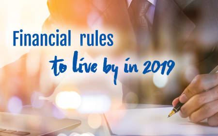 Financial Rules to live by in 2019